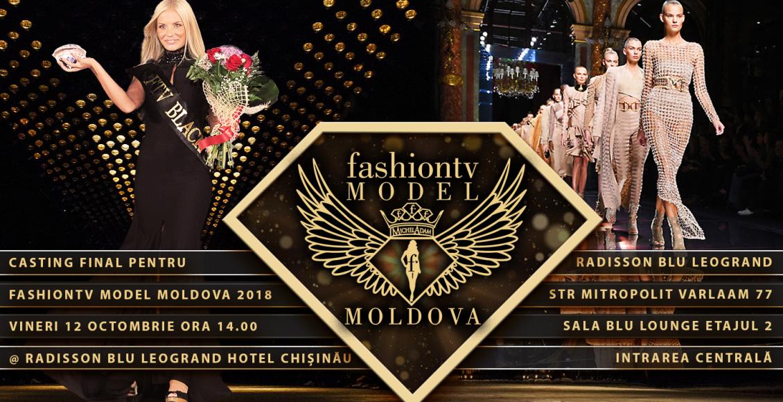 NEW: Vino la casting pentru Fashiontv Model Moldova!